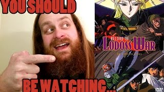 YOU SHOULD BE WATCHING: Record of Lodoss War OVA (1990)