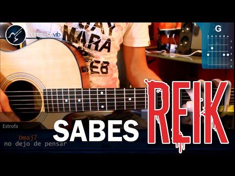 Como tocar Sabes de REIK en Guitarra Acustico ORIGINAL Perfecto HD Tutorial Acordes