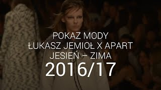 Łukasz Jemioł - jesień-zima 2016-17 z Apart