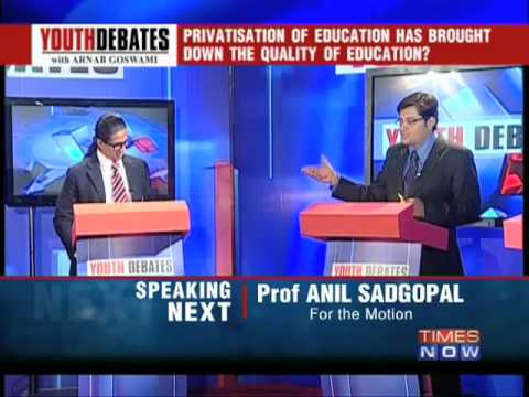 Privatisation of education has brought down the quality of education -6