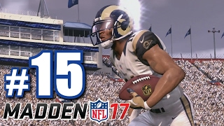 BEST MADDEN GAME I'VE EVER PLAYED! | Madden 17 | Career Mode #15