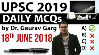 UPSC 2019 Preparation - 18th June 2018 Daily Current Affairs for UPSC / IAS 2019 by Dr Gaurav Garg