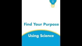Find Your Purpose Using Science: Book Trailer