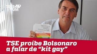 "TSE proíbe Bolsonaro a falar em ""Kit Gay"""