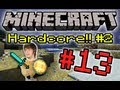 Minecraft HC #2! - Part 13 (Chicken Man!)
