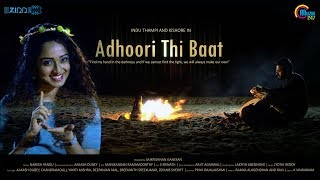 Adhoori Thi  Baat | Hindi Music Video | Aakash Dubey | Saikrishnan Ganesan | Official