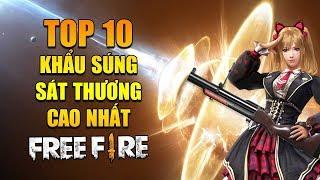 Free Fire | TOP 10 súng có Chỉ Số Sát Thương cao nhất Free Fire | Rikaki Gaming