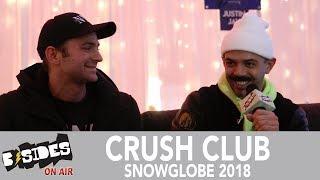 B-Sides On-Air: Interview - Crush Club at Snowglobe 2018