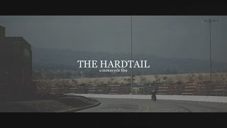 The Hardtail: A Motorcycle Film