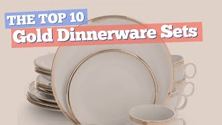 Gold Dinnerware Sets // The Top 10 Best Sellers 2017