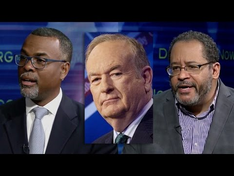 """Bill O'Reilly Claims Enslaved Africans Who Built White House Were """"Well-Fed""""; Dyson & Glaude Respond"""