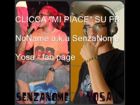 Yosa feat NoName(senzanome) – QUESTA MUSICA.wmv
