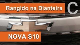 Dr CARRO S10 Nova Rangendo a Frente - Solução Simples e Rápida