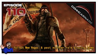 CohhCarnage Plays Fallout: New Vegas - Episode 110