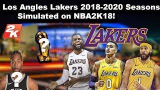 Simulating the Los Angeles Lakers next 2 Seasons in NBA2K18!!!