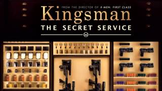 "Kingsman The Secret Service ""Manners Make The Man"" Soundtrack / Song"