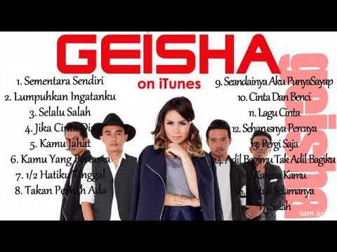Geisha Band Full Album - Pilihan Lagu Terlaris Playlist