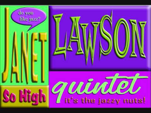janet lawson quintet - so high Video