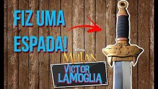 IMPRIMI A ESPADA DA MULAN! (IMPRESSÃO EM 3D) - Victor Lamoglia
