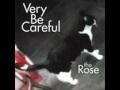 Very be careful-Sin ti