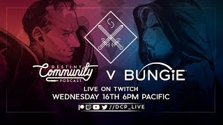 Bungie VERSUS DCP - The One About Betrayal