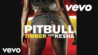 Ke$ha Video - Pitbull - Timber (Audio) ft. Ke$ha