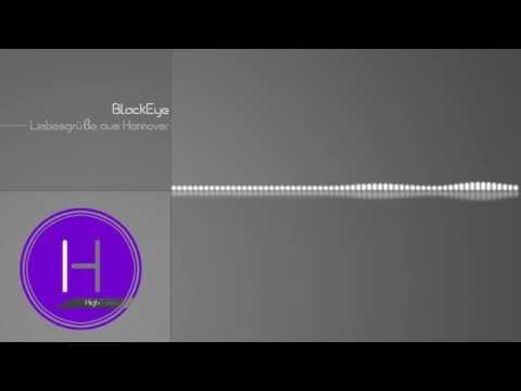 Blackeye  liebesgrüe aus hannover summer megamix 2012 minimalhouseelectro