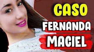 TODO sobre el CASO de Fernanda Maciel [PRIMERA PARTE] - dinosaur vlogs