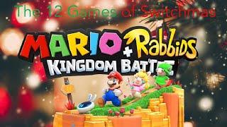 Mario + Rabbids Kingdom Battle: The 12 Games of Switchmas #4