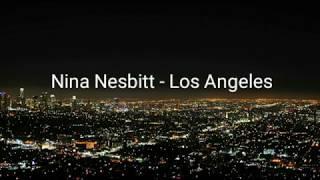 Nina Nesbitt - Los Angeles (Lyrics)