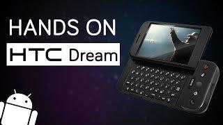 Trên tay cụ tổ của tất cả flagship Android: HTC Dream