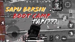 SAPU BERSIH BOOT CAMP TAPI??? - PUBG MOBILE INDONESIA