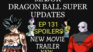 MAJOR Updates Regarding Dragon Ball Super , Movie and Games