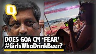 #GirlsWhoDrinkBeer Trends After Manohar Parrikar's Women-Beer Jibe | The Quint