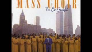 Chicago Mass Choir-I'm So Grateful