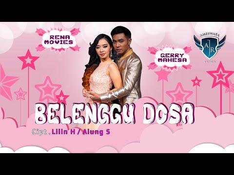 Download  Gerry Mahesa feat. Rena Movies - Belenggu Dosa  Gratis, download lagu terbaru