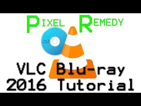 How to Get VLC to play Blu-rays in Windows 2016 (VLC 2.2.2+)