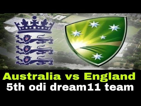 Australia vs England 5th odi dream 11 team| team news | playing 11