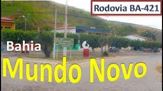 Rodovia BA-421   Mundo Novo   Bahia   Brasil   #mundonovo