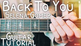 Download Lagu Back To You Selena Gomez Guitar Lesson for Beginners // Back To You Guitar // Lesson #484 Gratis STAFABAND