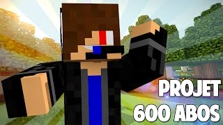 Projet 600 abos