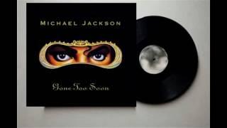 Watch Michael Jackson Gone Too Soon video