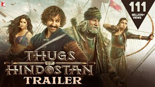 Thugs Of Hindostan  Official Trailer  Amitabh Bach