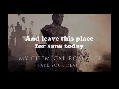 My Chemical Romance - Fake Your Death Lyrics