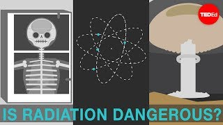Is radiation dangerous? - Matt Anticole