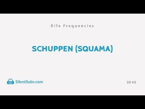 Schuppen (Squama) | 20 Hz | Rife Frequencies (Frequenz Therapie)