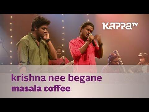 Krishna Nee Begane - Masala Coffee - Music Mojo Season 2 - Kappa Tv video
