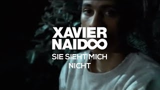 Watch Xavier Naidoo Sie Sieht Mich Nicht video