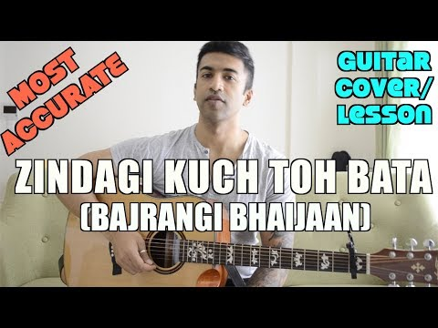 Zindagi Kuch Toh Bata (Reprise) | Bajrangi Bhaijaan | Pritam | Guitar Cover + Lesson