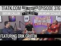 download lagu      The Fighter and The Kid - Episode 376: Erik Griffin    gratis